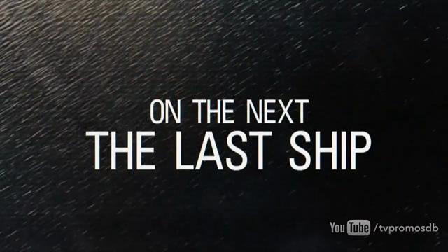 The Last Ship: 3x11 Legacy - promo #01